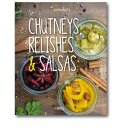 Chutneys. Relishes & Salsas